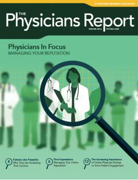 Winter 2016 Physicians in Focus: Managing Your Reputation